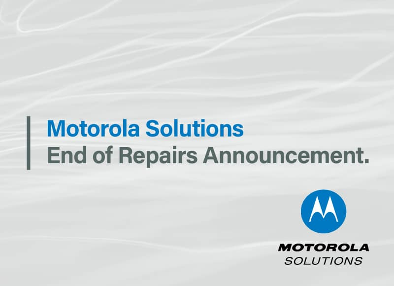 Motorola Solutions MOTOTRBO Products End of Repairs April 2020